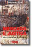 Mercado e Justiça - Uma Leitura Crítica das Encíclicas
