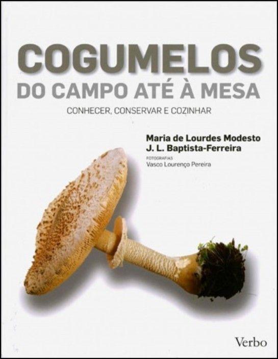 Cogumelos: Do Campo até à Mesa