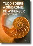 Tudo Sobre o Síndrome de Asperger