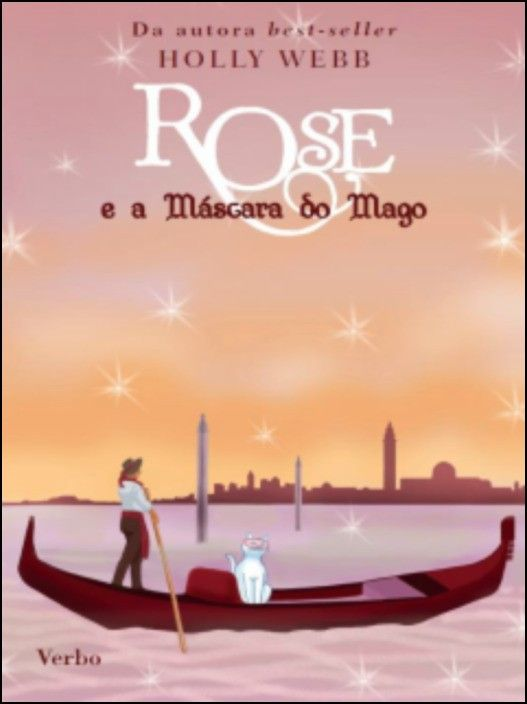 Rose e a Máscara do Mago - Tomo 3