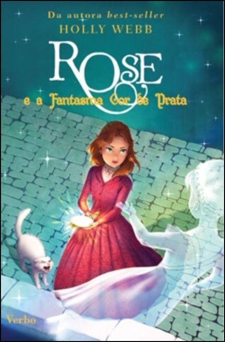 Rose e a Fantasma Cor de Prata - Tomo 4