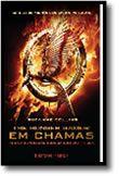 Os Jogos da Fome: em chamas - Livro II