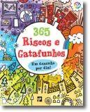 365 RISCOS E GATAFUNHOS