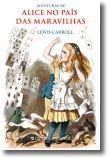 Aventuras de Alice no País das Maravilhas - Edição Cartonada