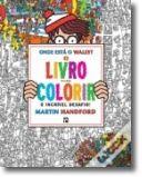 Onde Está o Wally - Livro Para Colorir