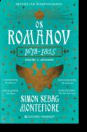 Os Romanov: ascensão (1613-1825) - Volume I