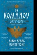 Os Romanov: declínio (1826-1918) - Volume II