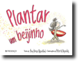 Plantar Um Beijinho
