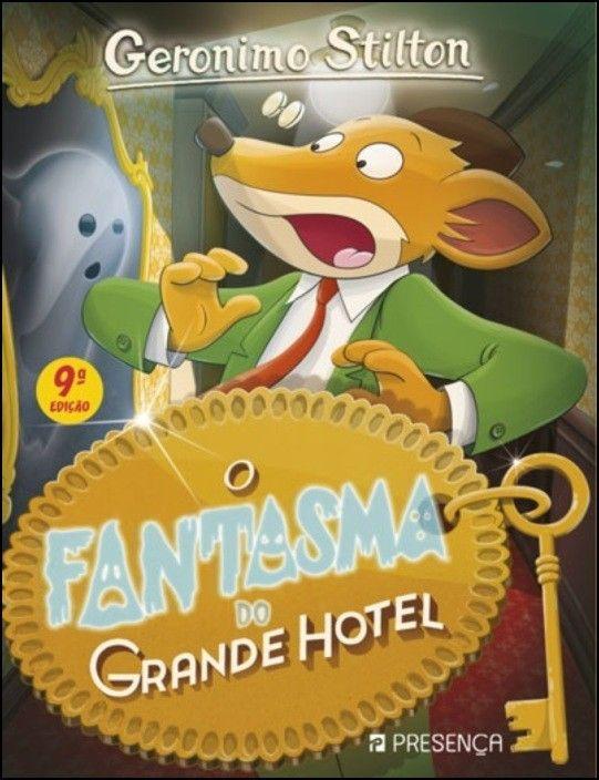 O Fantasma do Grande Hotel