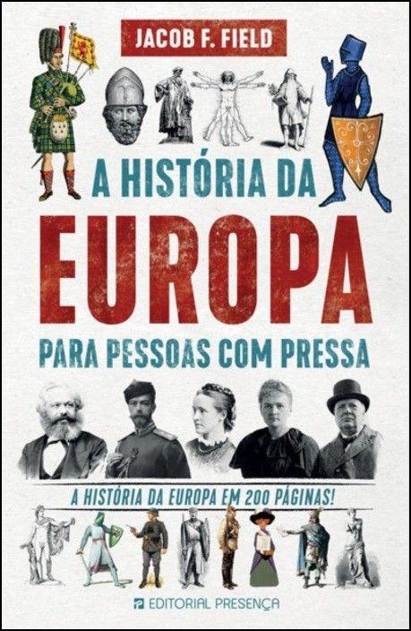 A História da Europa para Pessoas com Pressa