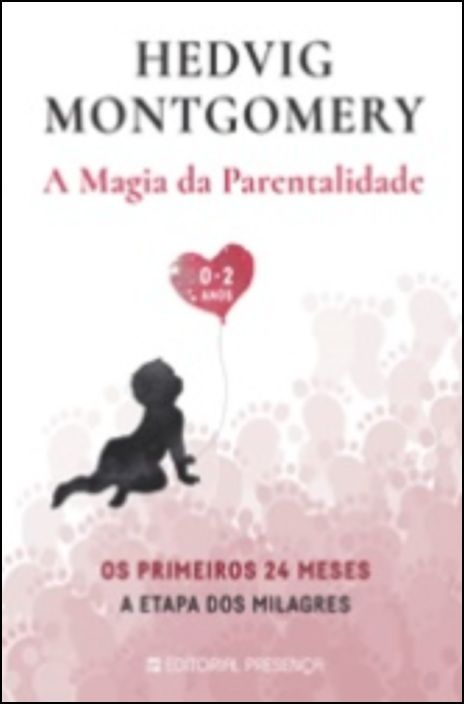 A Magia da Parentalidade - Os Primeiros 24 Meses