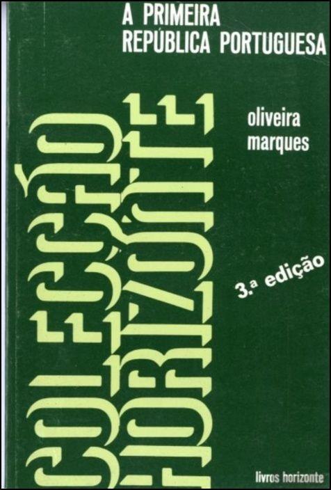 A Primeira República Portuguesa