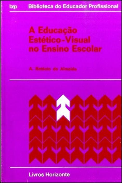 A Educação Estético-Visual no Ensino Escolar