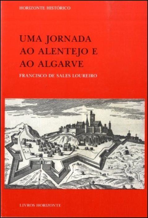 Uma Jornada ao Alentejo e ao Algarve