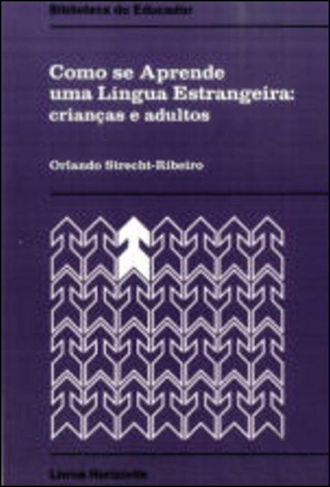 Como se Aprende uma Língua Estrangeira
