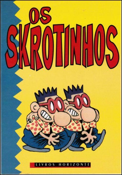 Os Skrotinhos