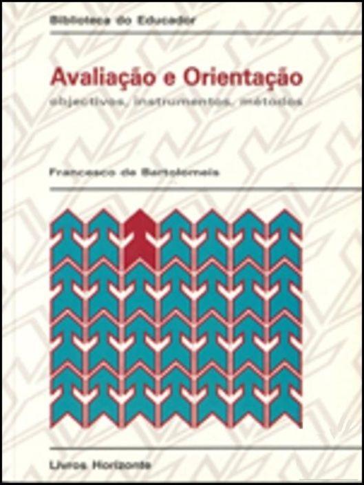 Avaliação e Orientação - Objectivos, Instrumentos e Métodos