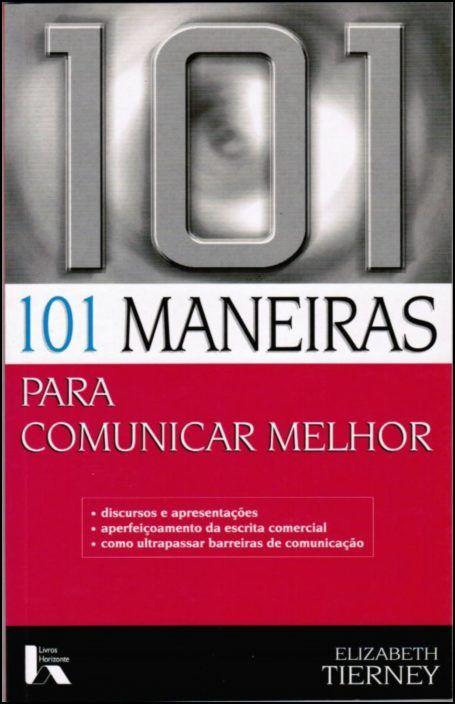 101 Maneiras para Comunicar Melhor