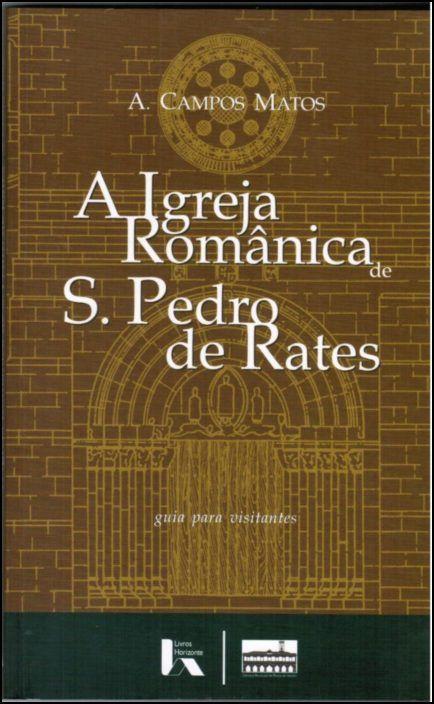 A Igreja Românica de S. Pedro de Rates