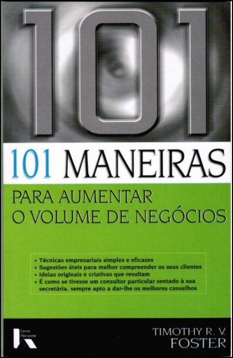 101 Maneiras para Aumentar o Volume de Negócios