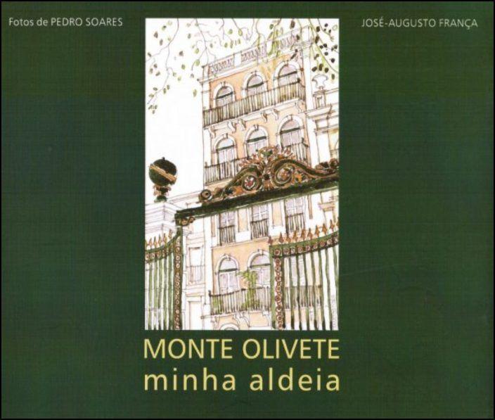 Monte Olivete - Minha Aldeia