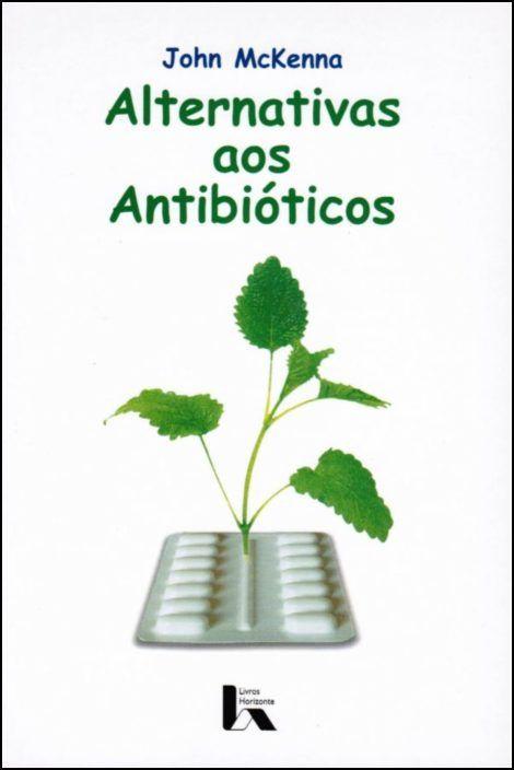 Alternativas aos Antibióticos