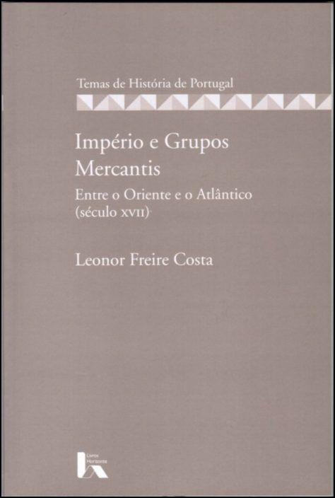 Império e Grupos Mercantis