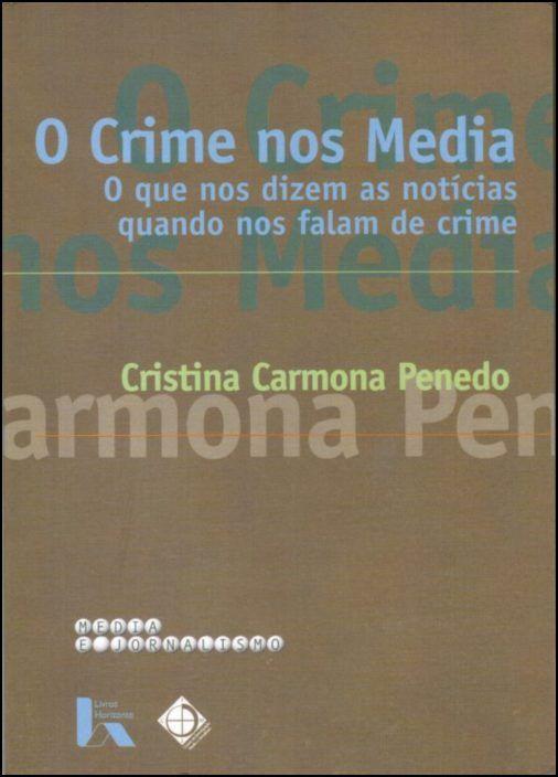 O Crime nos Media