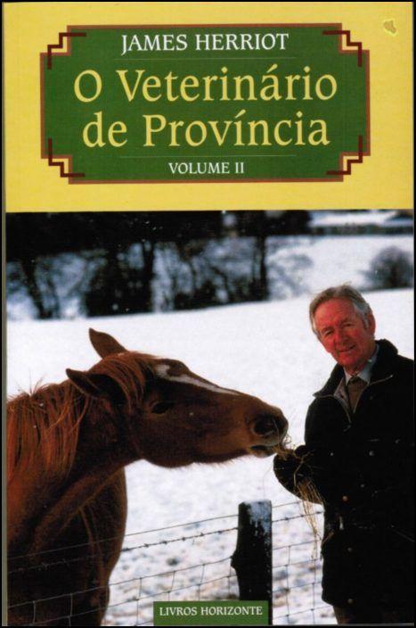 O Veterinário de Província - Volume II