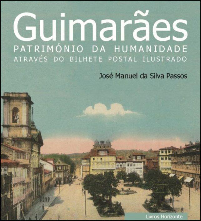 Guimarães - Património da Humanidade
