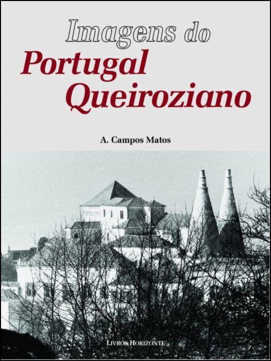 Imagens do Portugal Queiroziano