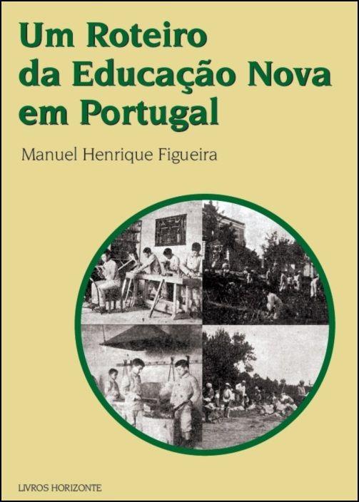 Um Roteiro da Educação Nova em Portugal