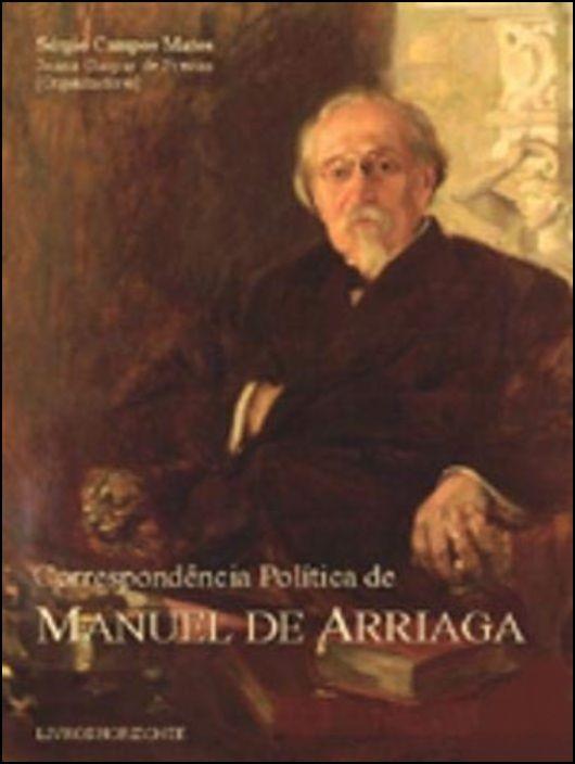 Correspondência Política de Manuel Arriaga