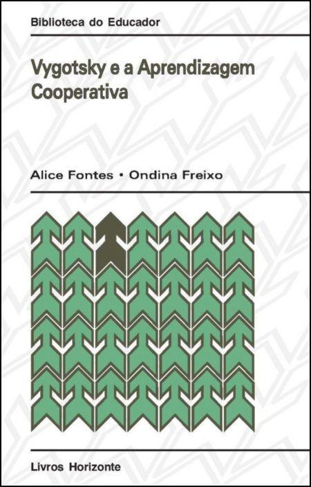 Vygotsky e a Aprendizagem Cooperativa