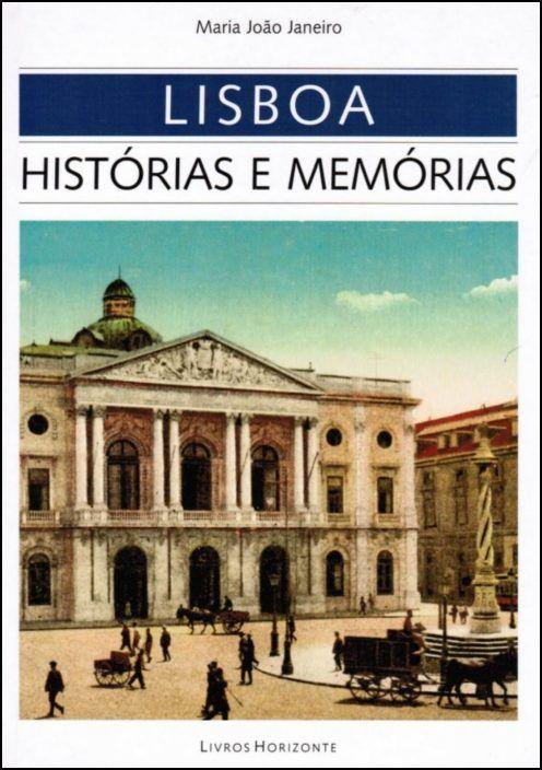 Lisboa: Histórias e Memórias