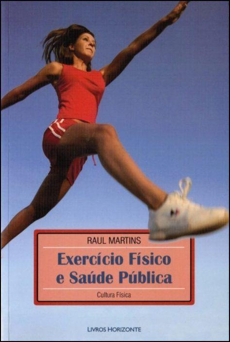 Exercício Físico e Saúde Pública