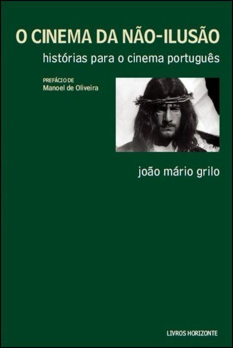 O Cinema da Não-Ilusão