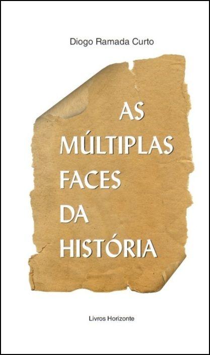 As Múltiplas Faces da História