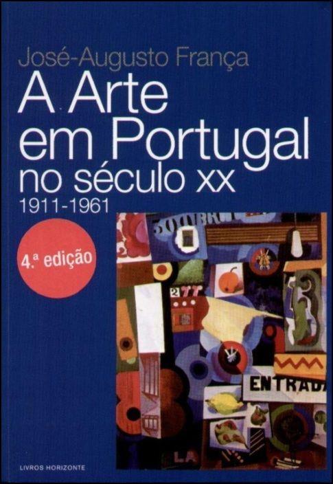 Arte de Portugal 1911-1961
