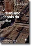 O Urbanismo Depois da Crise
