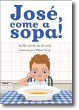 José, Come a Sopa!