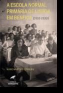 A Escola Normal Primária de Lisboa em Benfica