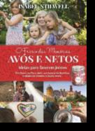 O Frasco das Memórias - Avós e Netos, Ideias para Fazerem Juntos
