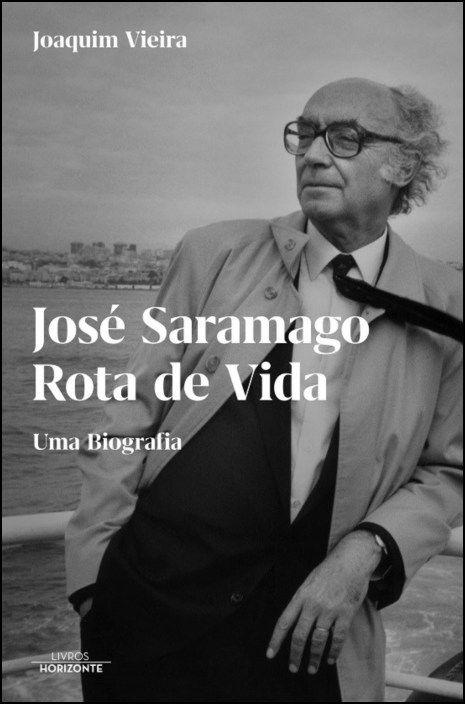 José Saramago - Rota de Vida