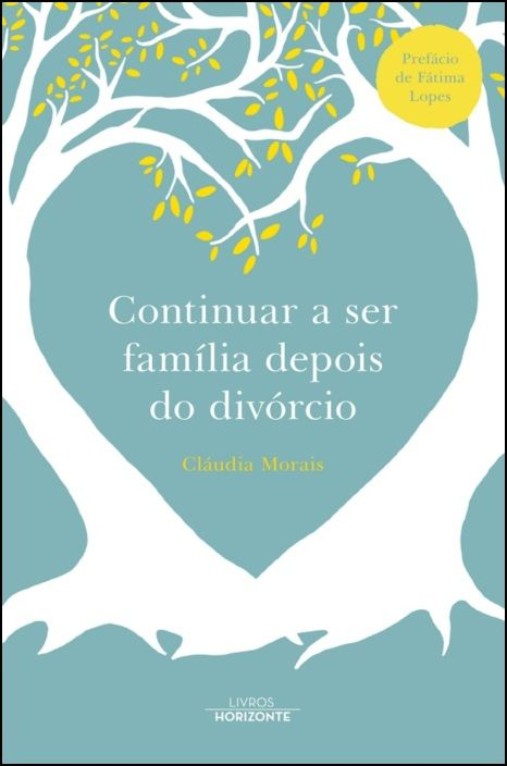 Continuar a Ser Família Depois do Divórcio