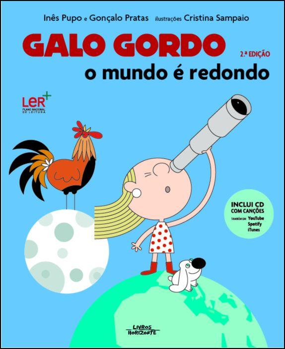 Galo Gordo - O Mundo é Redondo
