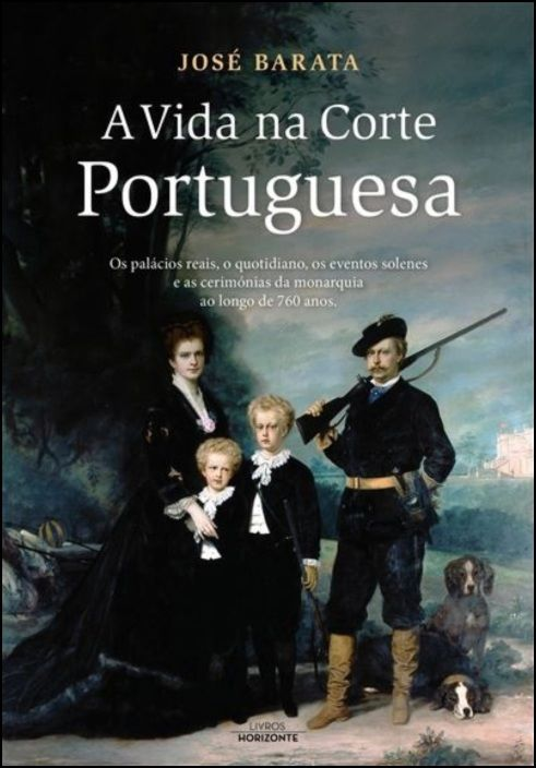 A Vida na Corte Portuguesa