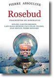 Rosebud - Fragmentos de Biografias