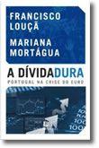 A Dívida(dura) – Portugal na crise do Euro