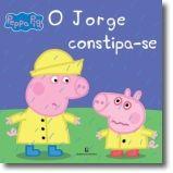 Peppa - O Jorge Constipa-se